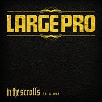 In the Scrolls — Large Professor