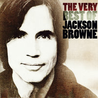 The Very Best Of Jackson Browne — Jackson Browne