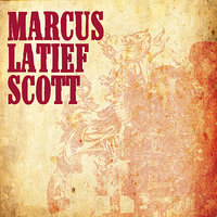 Marcus Latief Scott — Marcus Latief Scott