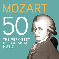 Mozart 50, The Very Best Of Classical Music — сборник