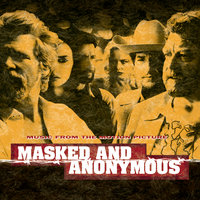 Masked And Anonymous Music From The Motion Picture — саундтрек