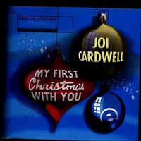 My First Christmas With You — Joi Cardwell