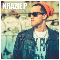 Me vs. You — Krazie P