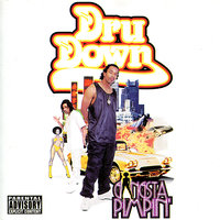 Gangsta Pimpin' — Dru Down