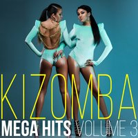 Kizomba Mega Hits, Vol. 3 — сборник