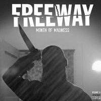 Month of Madness, Vol. 9 — Freeway