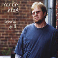 Free of Guilt — Ronnie King