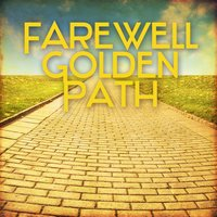 Farewell Golden Path — Dash of Honey