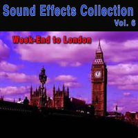 Sound Effects Collection, Vol. 6: A Week-End to London — Neuilly
