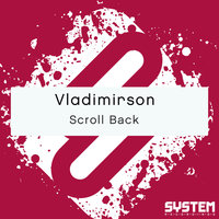 Scroll Back - Single — Vladimirson