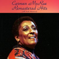 Remastered Hits — Carmen McRae, Ray Charles / Ben Webster / Phil Woods / Zoot Sims / Art Farmer / Dick Katz