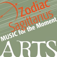 Music For The Moment: Zodiac Sagittarius — сборник
