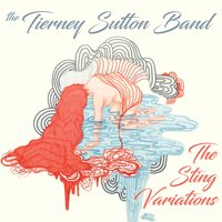 The Sting Variations — Tierney Sutton, Christian Jacob, Trey Henry, Kevin Axt, The Tierney Sutton Band, Ray Brinker
