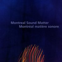 Montreal Sound Matter / Montreal Matiere Sonore — сборник