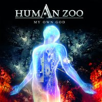 My Own God — Human Zoo