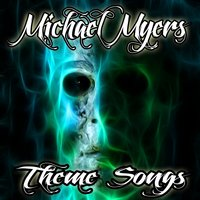 Michael Myers Theme Songs (Tributes) — Michael's Halloween