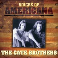 Voices Of Americana: The Cate Brothers — The Cate Brothers