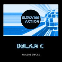 Elevater Action: Invasive Species — Dylan C