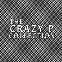 Crazy P Collection — Crazy P