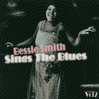 Bessie Smith Sings The Blues Vol 2 — Bessie Smith