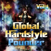 Global Hardstyle Pounder, Vol. 1 — сборник