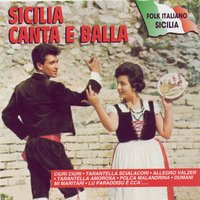 Sicilia Canta E Balla — Various Artists - Duck Records
