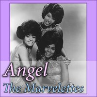 Angel — The Marvelettes