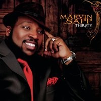 Thirsty — Marvin Sapp