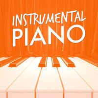 Instrumental Piano — Piano Music, Instrumental|Piano|Piano Music