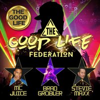 The Good Life — The Good Life Federation