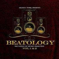 Shaman Work Presents: Beatology Vol. 1&2 — сборник