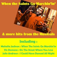 When the Saints Go Marchin'in' & One Hits from the Musicals — сборник