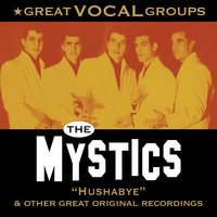Great Vocal Groups — The Mystics