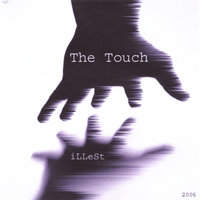 The Touch — Illest