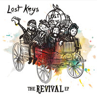 The Revival - EP — Lost Keys