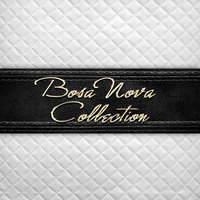 Bosa Nova Collection — Antonio Carlos Jobim