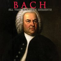 Bach: All Time Greatest Moments — Academy Of St. Christopher Orchestra