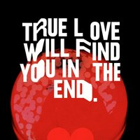 true love will find you in the end live