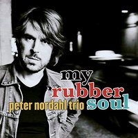 My Rubber Soul — Peter Nordahl Trio