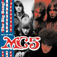 The Big Bang - The Best Of MC5 — MC5