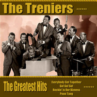 The Treniers Greatest Hits — The Treniers