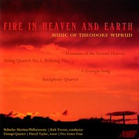 Theodore Wiprud: Fire in Heaven and Earth — Tim Ries, Kirk Trevor, Darryl Taylor, Maria Corley, Ciompi Quartet, Five Letter Four