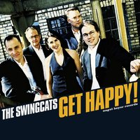 Get Happy! — Frank Roberscheuten, The Swing Cats, Shaunette Hildabrand, Karel Algoed, Dirk Van Der Linden, The Swingcats