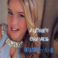 Dreaming — Audrey Graves