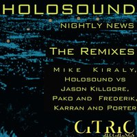 Nightly News Remixes — Holosound