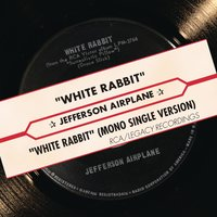 White Rabbit — Jefferson Airplane