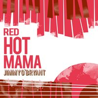 Red Hot Mama — Jimmy O'Bryant