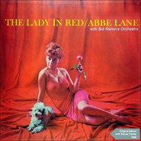 The Lady in Red — Abbe Lane, Sid Ramin & His Orchestra, Джордж Гершвин