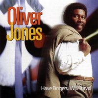 Have Fingers, Will Travel — Oliver Jones