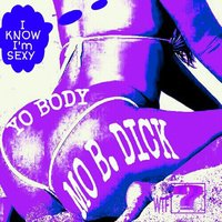 Yo Body — Mo B. Dick
